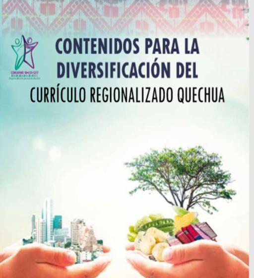 Contenidos para la diversificación del Currículo Regionalizado Quechua